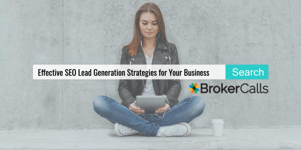 SEO Lead Gen | BrokerCalls.com