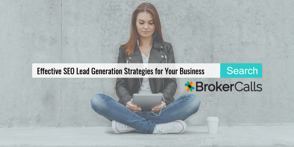 Effective SEO Lead Generation Strategies for Your Business